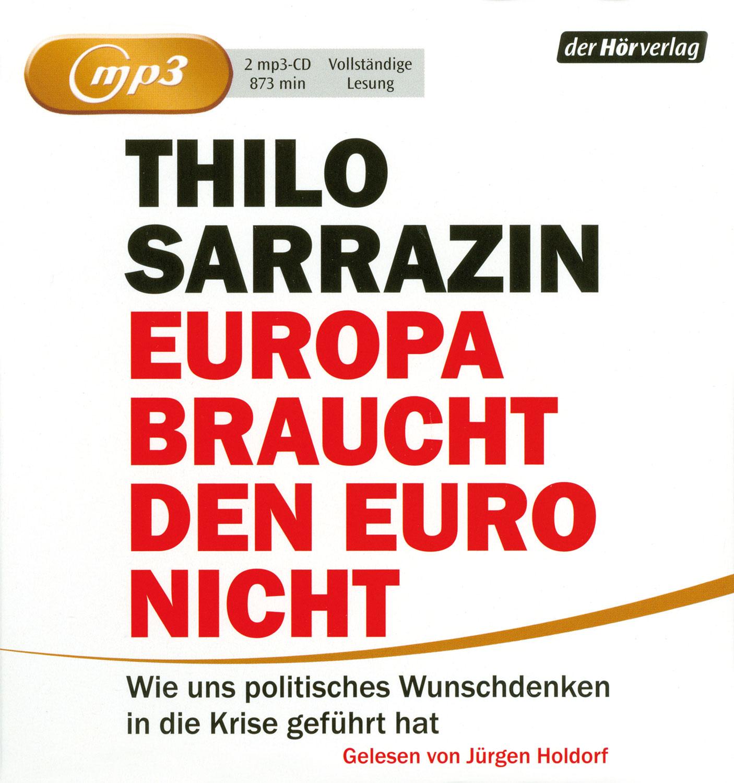 Europa braucht den Euro nicht - Hörbuch