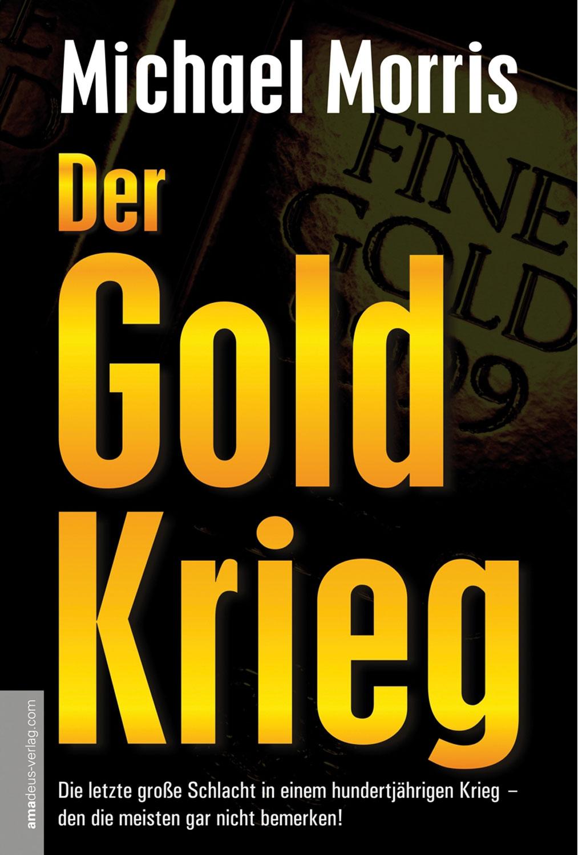 Der Goldkrieg