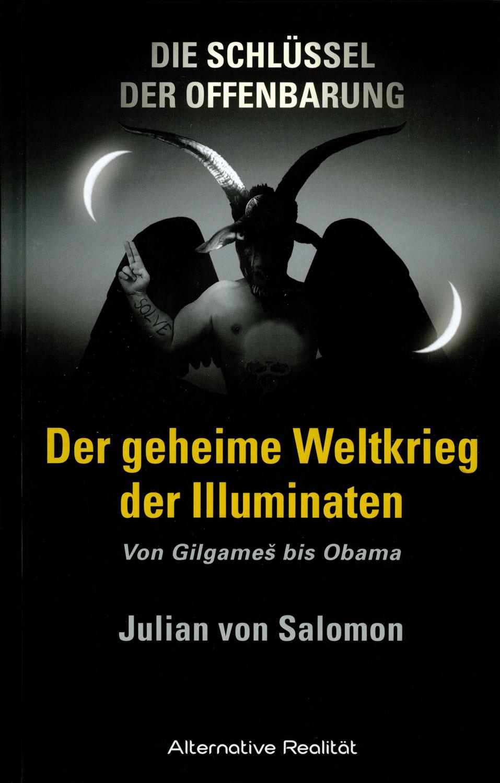 Der geheime Weltkrieg der Illuminaten
