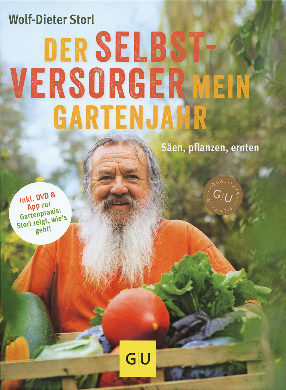 Der Selbstversorger: Mein Gartenjahr, inkl. DVD und App