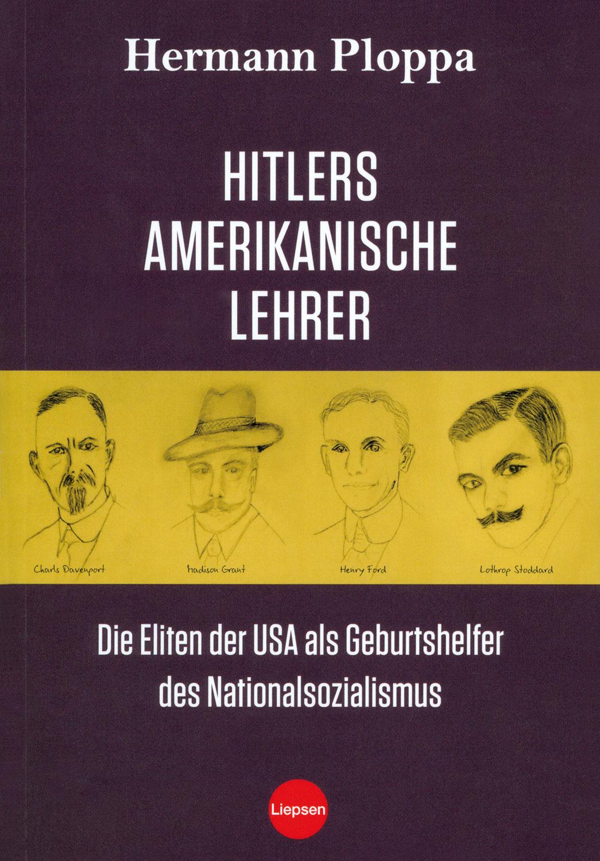 Hitlers amerikanische Lehrer