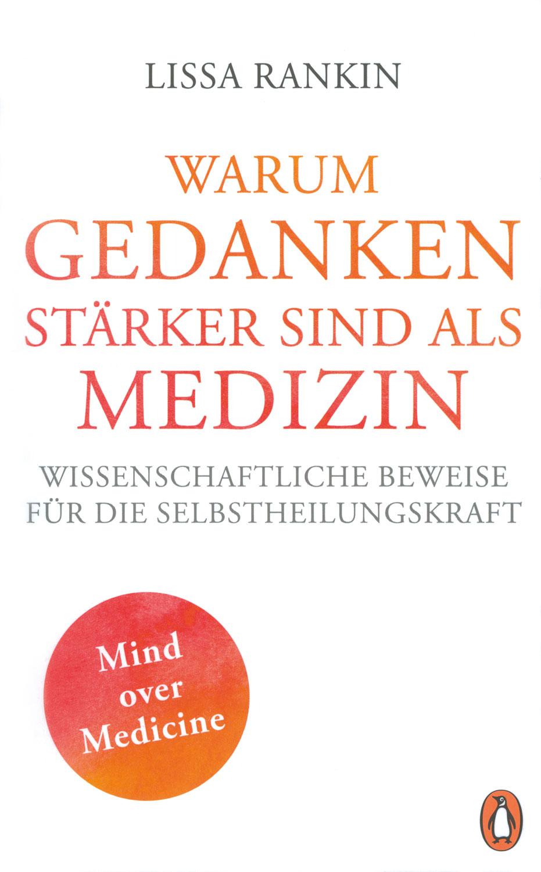 Warum Gedanken stärker sind als Medizin