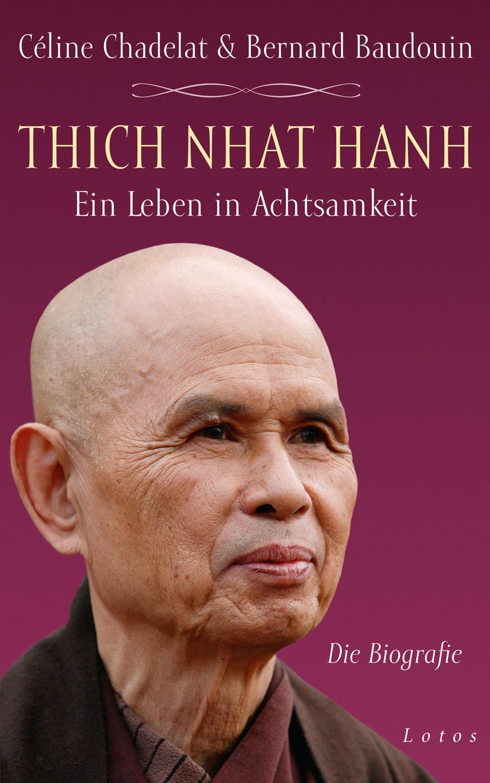 Thich Nhat Hanh - Ein Leben in Achtsamkeit - Mängelartikel
