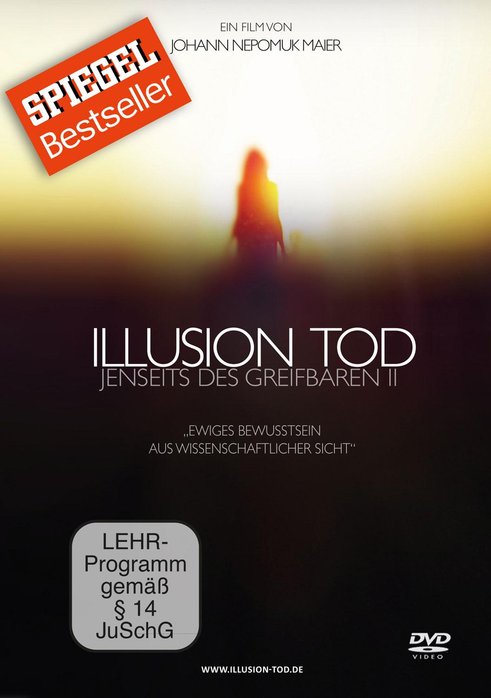 Illusion Tod - Jenseits des Greifbaren II