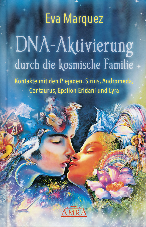 DNA-Aktivierung durch die kosmische Familie