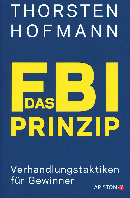 Das FBI-Prinzip