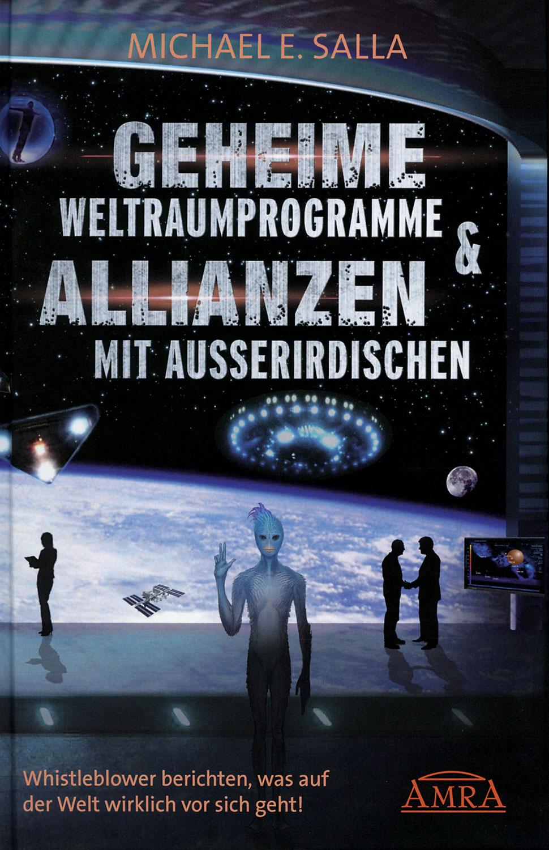 Geheime Weltraumprogramme & Allianzen mit Außerirdischen