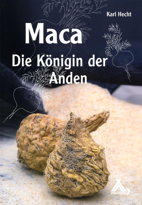 Maca - Die Königin der Anden