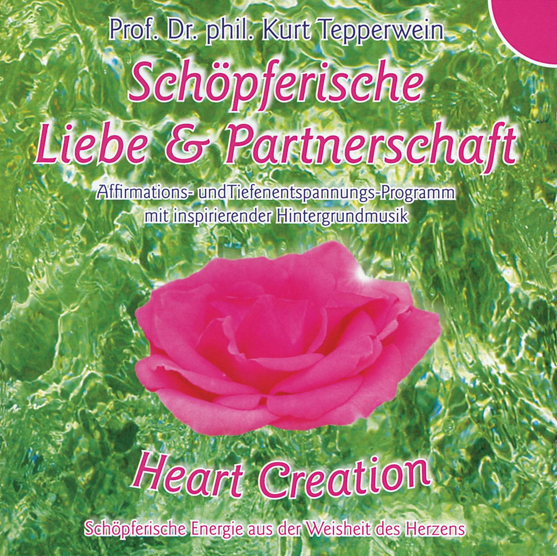 Heart Creation - Schöpferische Liebe & Partnerschaft