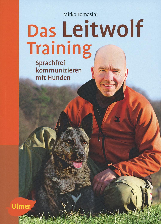 Das Leitwolf-Training