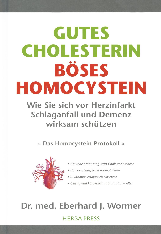Gutes Cholesterin - böses Homocystein