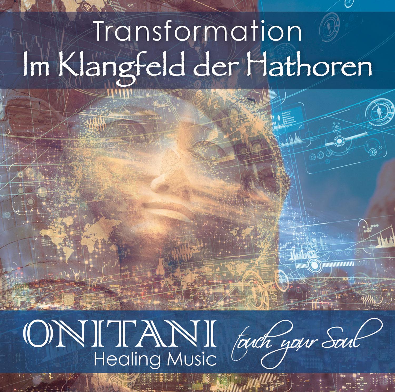 Transformation - Im Klangfeld der Hathoren