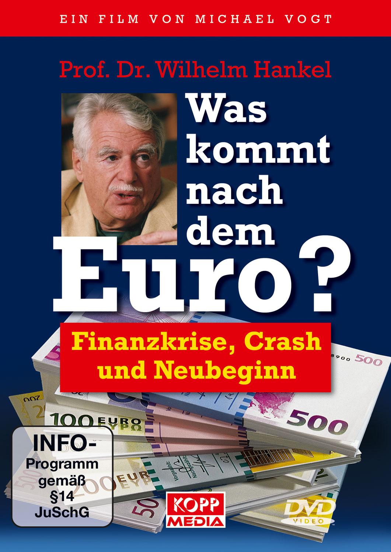 Was kommt nach dem Euro?