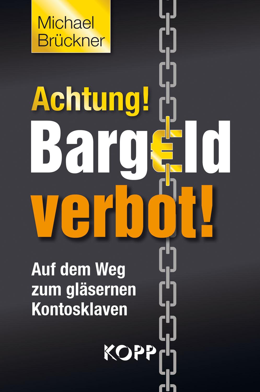Achtung! Bargeldverbot!