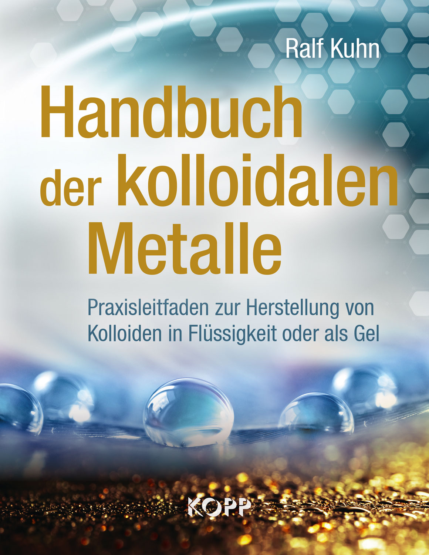 Handbuch der kolloidalen Metalle