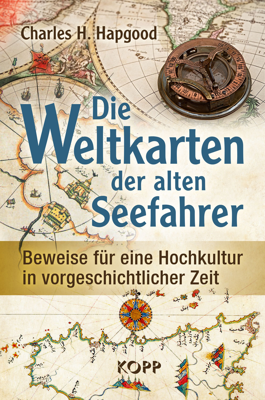 Die Weltkarten der alten Seefahrer