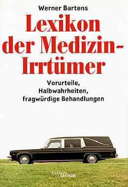 Lexikon der Medizin-Irrtümer