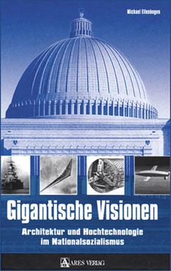 Gigantische Visionen