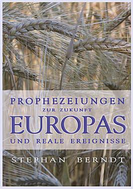 Prophezeiungen zur Zukunft Europas und reale Ereignisse_small