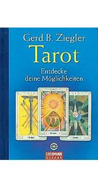 Tarot - Entdecke deine Möglichkeiten