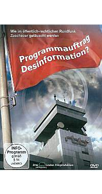 Programmauftrag Desinformation?