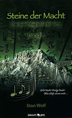 Steine der Macht Band 3 - Das Isais-Ritual