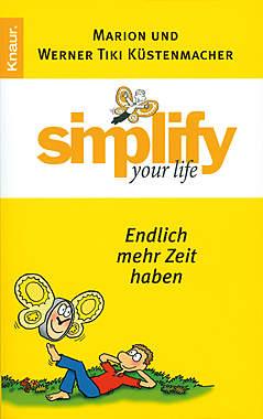 Simplify your life - Endlich mehr Zeit haben_small