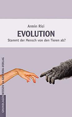 Evolution - Stammt der Mensch von den Tieren ab?