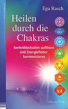 Heilen durch die Chakras