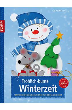 Fröhlich-bunte Winterzeit