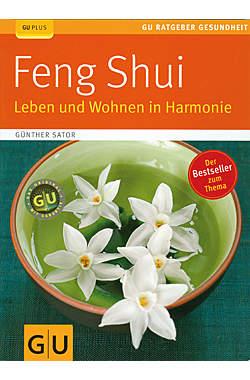 Feng Shui - Leben und Wohnen in Harmonie