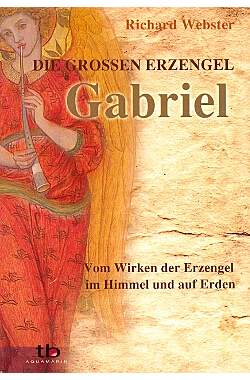 Die großen Erzengel - Gabriel