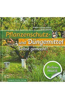 Pflanzenschutz- und Düngemittel selbst gemacht!