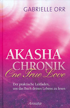 Akasha-Chronik - One True Love