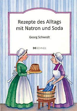 Rezepte des Alltags mit Natron und Soda