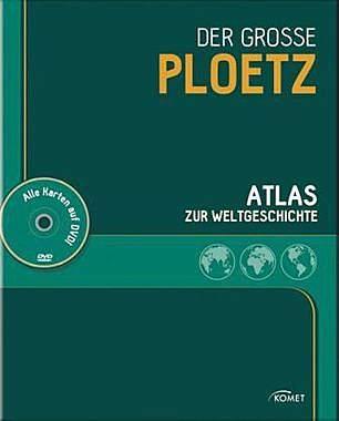 Der grosse Ploetz - Atlas zur Weltgeschichte