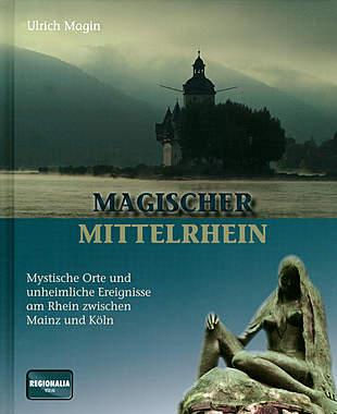 Magischer Mittelrhein