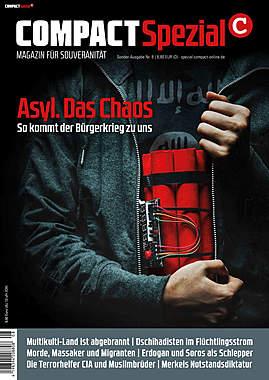 Compact Spezial Nr. 8: Asyl. Das Chaos