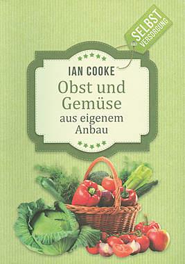 Obst und Gemüse aus eigenem Anbau