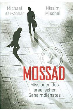Mossad - Missionen des israelischen Geheimdienstes