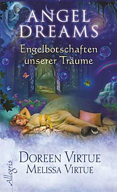 Angel Dreams - Engelbotschaften unserer Träume