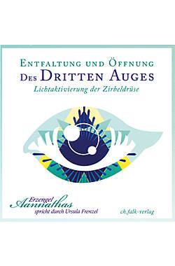 Entfaltung und Öffnung des Dritten Auges - CD