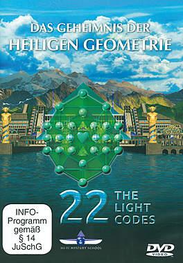 22 The Light Codes - Das Geheimnis der Heiligen Geometrie_small