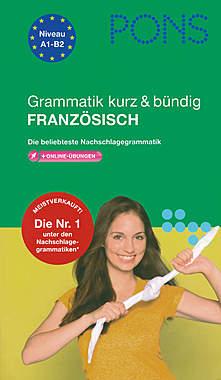 PONS Grammatik kurz & bündig Französisch + Online Übungen