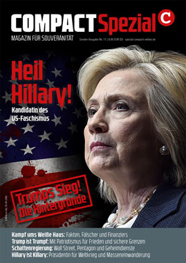 Compact Spezial Nr.11: Heil Hillary! Kandidatin des US-Faschismus_small