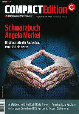 Compact Edition Ausgabe 3: Schwarzbuch Angela Merkel