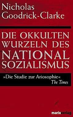 Die okkulten Wurzeln des Nationalsozialismus