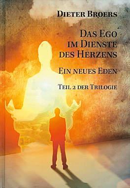 Das Ego im Dienste des Herzens_small