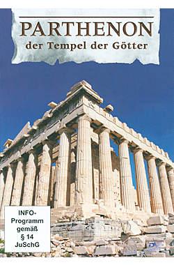 Parthenon - der Tempel der Götter