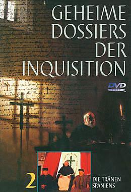 Geheime Dossiers der Inquisition - Teil 2: Die Tränen Spaniens_small